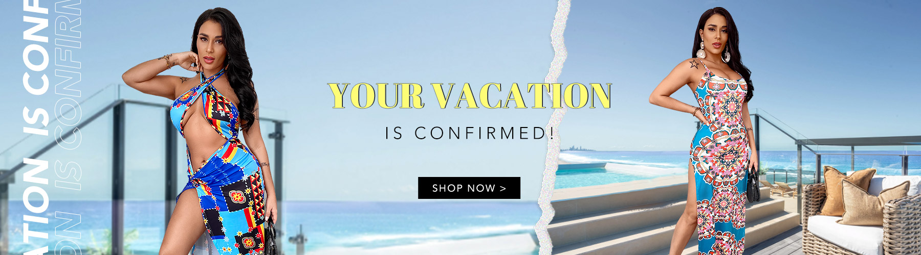 Your Vacation Is Confirmed!