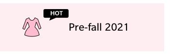 Pre-fall 2021