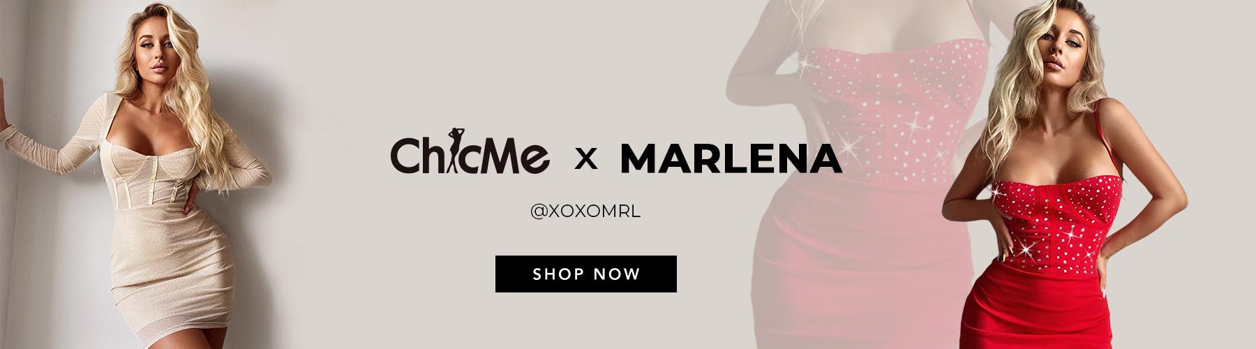 CHICME X Marlena