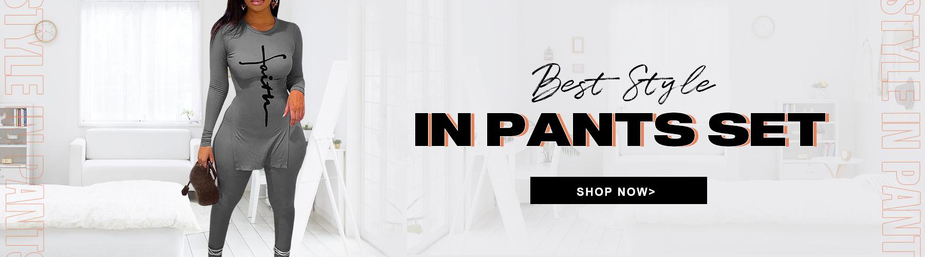 Best Style In Pants Set